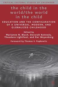 The Child in the World/The World in the Child