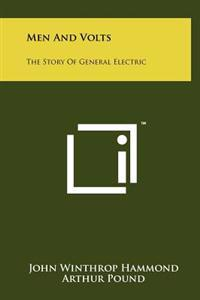 Men and Volts: The Story of General Electric