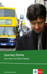 Journey Home and other Irish Short Stories. Schülerbuch (Lektüre mit Zusatztexten)