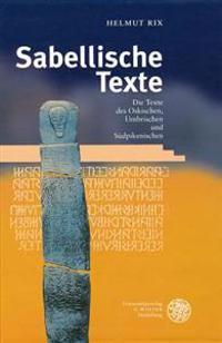 Sabellische Texte. Die Texte Des Oskischen, Umbrischen Und Sudpikenischen