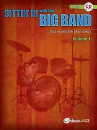 Sittin' in with the Big Band, Vol 2: Drums, Book & CD [With CD (Audio)]
