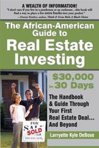 The African-American Guide to Real Estate Investing