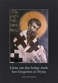 Läran om den helige Ande hos Gregorios av Nyssa