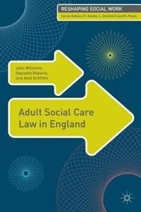 Adult Social Care Law in England
