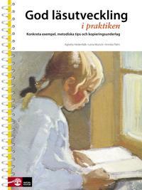 God läsutveckling i praktiken 3u : Konkreta exempel, metodiska tips och kop