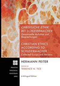 Christliche Ethik Bei Schleiermacher - Christian Ethics According to Schleiermacher