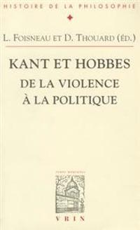 Kant Et Hobbes: de La Violence a la Politique