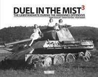 Duel in the mist 3 - the leibstandarte during the ardennes offensive