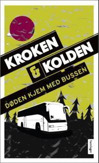 Døden kjem med bussen - Vigdis Kroken, Ragnhild Kolden pdf epub