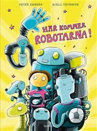 Här kommer robotarna!
