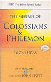 Message of colossians and philemon - fullness and freedom