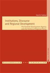 Institutions, Discourse And Regional Development