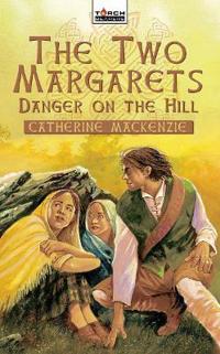 Danger on the Hill