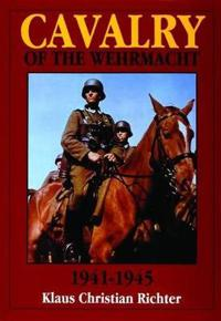 Cavalry of the Wehrmacht, 1941-1945