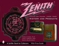 Zenith Radio, The Glory Years, 1936-1945: History and Products