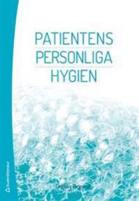 Patientens personliga hygien : omvårdnad, välbefinnande och hälsa