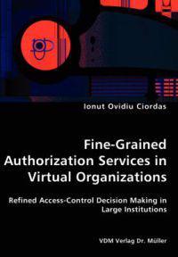 Fine-Grained Authorization Services in Virtual Organizations