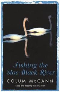 Fishing The Sloe-Black River
