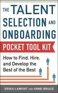 The Talent Selection and Onboarding Pocket Tool Kit