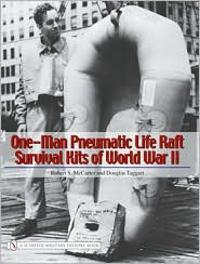 One-man Pneumatic Life Raft Survival Kits of World War II