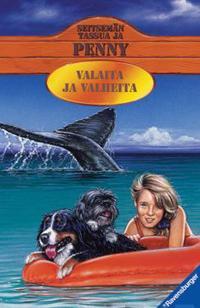 Valaita ja valheita