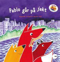 Pablo går på jakt