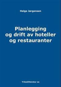 Planlegging og drift av hoteller og restauranter