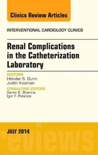 Renal Complications in the Catheterization Laboratory
