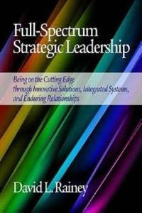 Full-Spectrum Strategic Leadership