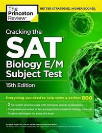 Cracking the Sat Biology E/M Subject Test