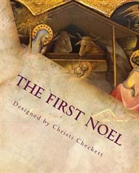 The First Noel: The Christmas Story