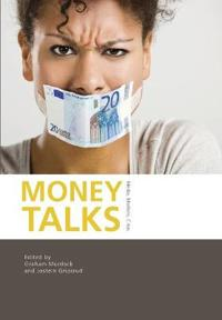 Money Talks: Media, Markets, Crisis