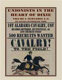 Unionists in the Heart of Dixie