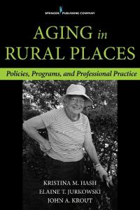 Aging in Rural Places