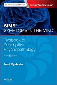 Sims' Symptoms in the Mind