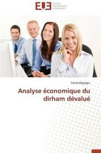 Analyse Economique Du Dirham Devalue