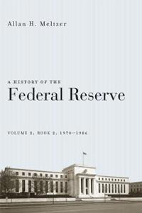 A History of the Federal Reserve, 1970-1986