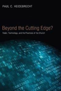 Beyond the Cutting Edge?