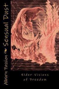 Sensual Dust: Elder Reports
