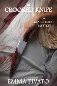The Crooked Knife: A Claire Burke Mystery