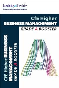 Cfe higher business management grade booster - how to achieve your best