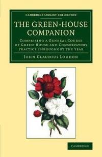 The Green-House Companion