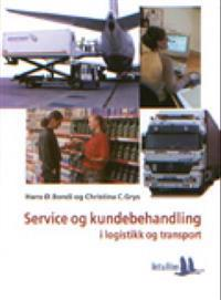 Service og kundebehandling - Hans Ø. Bondi, Christina C. Grys | Inprintwriters.org