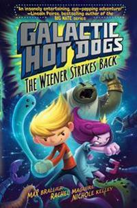 Galactic hotdogs 2 - the wiener strikes back