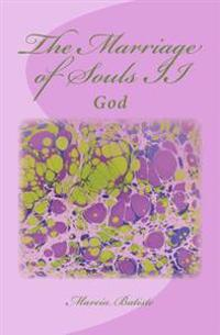 The Marriage of Souls II: God