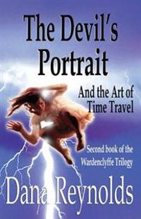 The Devil's Portrait: And the Art of Time Travel