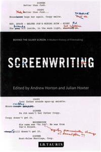 Screenwriting - behind the silver screen: a modern history of filmmaking