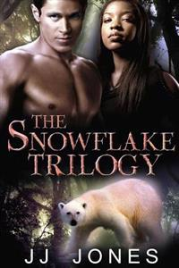 The Snowflake Trilogy