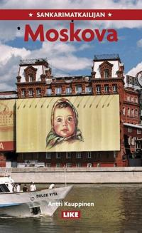 Sankarimatkailijan Moskova