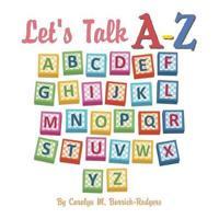 Let's Talk A-Z